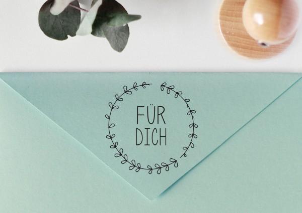 """Stempel mit Spruch """"für DICH"""", mit Blätterkranz"""